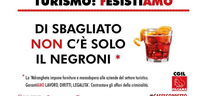 """La Filcams CGIL Calabria lancia la campagna """"rEsistiamo"""" Pensata per le lavoratrici ed i lavoratori che operano nel il settore del Turismo"""
