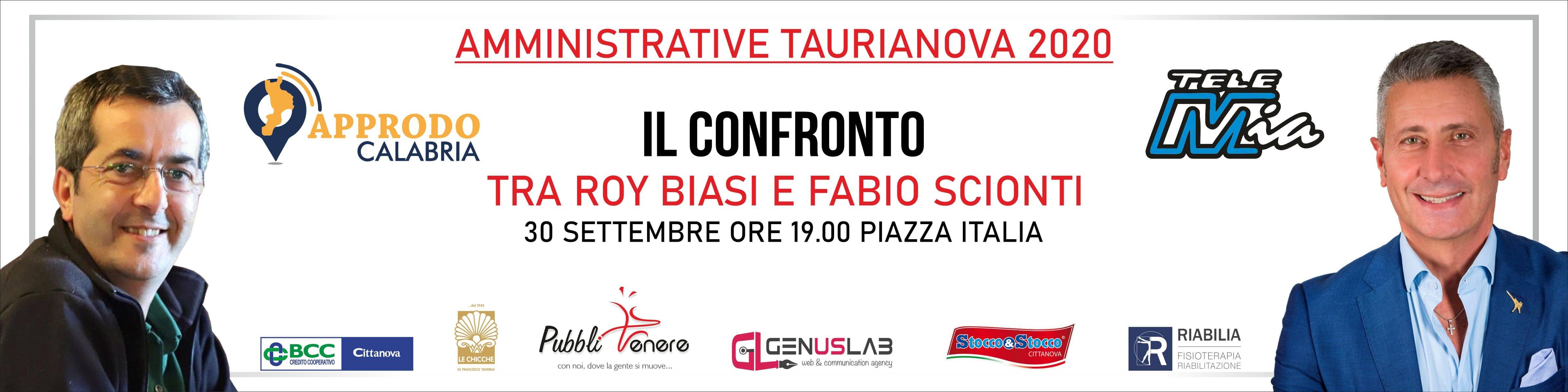 AMMINISTRATIVE 2020: CONFRONTO ROY BIASI / FABIO SCIONTI