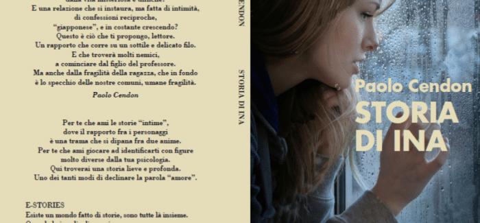 """""""Storia di Ina"""", l'ultima fatica letteraria del giurista Paolo Cendon Nel libro, recensito dall'avvocato Carmelita Bruniani, ritornano i temi di cui Cendon si è occupato per tutta la vita: fragilità, dipendenze, disabilità, diritti negati"""
